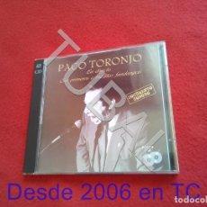 CDs de Música: TUBAL 2 CDS PACO TORONJO SUS PRIMEROS E INEDITOS Y LOS ULTIMOS FANDANGOS CD. Lote 190988273