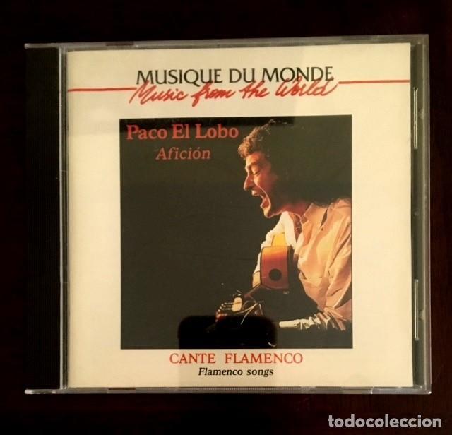PACO EL LOBO - AFICIÓN - MUSIQUE DU MONDE (Música - CD's Flamenco, Canción española y Cuplé)
