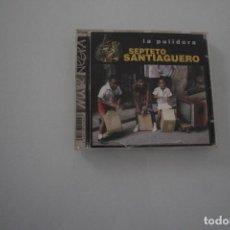 CDs de Música: LA PULIDORA SEPTETO SANTIAGUERO. Lote 191034331