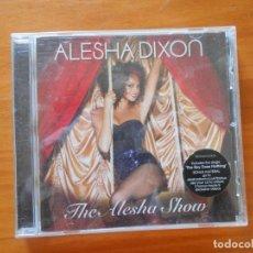 CDs de Música: CD ALESHA DIXON - THE ALESHA SHOW (A7). Lote 191172016