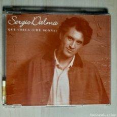 CDs de Música: SERGIO DALMA / QUE CHICA / CHE DONNA. Lote 191197947