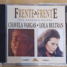 CDs de Música: CHAVELA VARGAS LOLA BELTRAN (FRENTE A FRENTE - SUS GRANDES EXITOS) CD 1996. Lote 191251413