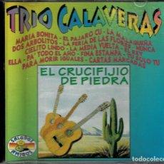 CDs de Música: TRIO CALAVERAS - EL CRUCIFIJO DE PIEDRA-EL FAMOSO TRIO CANTA LAS 16 CANCIONES MÁS POPULARES. Lote 191316146