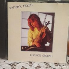CDs de Música: CD KAYHRYN TICKELL COMMON GROUND UK / AUSTRIA PEPETO. Lote 191394783