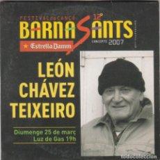 CDs de Música: LEÓN CHÁVEZ TEIXEIRO CD BARNASANTS 2007 4 TEMAS. Lote 191397316