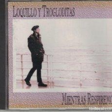 CDs de Musique: LOQUILLO Y TROGLODITAS - MIENTRAS RESPIREMOS (CD, HISPAVOX 1998, PRECINTADO). Lote 191452445