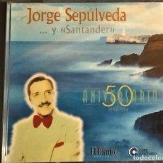 CDs de Música: CD JORGE SEPÚLVEDA Y SANTADER, 50 ANIVERSARIO, 1996, EL DIARIO MONTAÑÉS Y COPE,(NM_NM). Lote 191594773