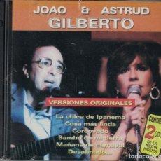 CDs de Música: JOAO AND ASTRUD GILBERTO - VERSIONES ORIGINALES (DOBLE CD, DISQUERIA 1999, PRECINTADO). Lote 191639921