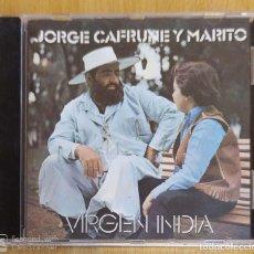 CDs de Música: JORGE CAFRUNE Y MARITO (VIRGEN INDIA) CD 1995 DE SU LP DE 1973. Lote 191643081