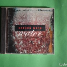CDs de Música: SAIGON KICK-WATER. Lote 191644675
