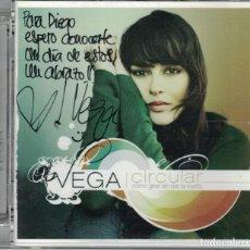 CDs de Música: VEGA - CIRCULAR (CD, SONY MUSIC 2007, FIRMADO CON DEDICATORIA). Lote 191677596