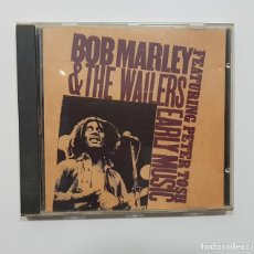 CDs de Música: BOB MARLEY & THE WAILERS - EARLY MUSIC FEATURING PETER TOSH. Lote 191737660