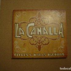 CDs de Música: LA CANALLA - FLORES Y MALAS HIERBAS. TANGO, BOSSANOVA, PACHANGA, POP-ROCK.. Lote 191757538