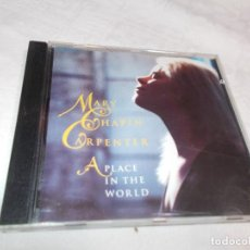 CDs de Música: MARY CHAPIN CARPENTER A PLACE IN THE WORLD. Lote 191778735
