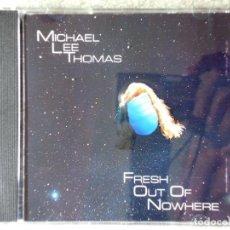 CDs de Música: MICHAEL LEE THOMAS.FRESH OUT OF NOWHERE. Lote 191788728