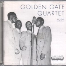 CDs de Música: GOLDEN GATE QUARTET - HUSH / CD ALBUM DE 2001 RF-1881 , BUEN ESTADO. Lote 191887513