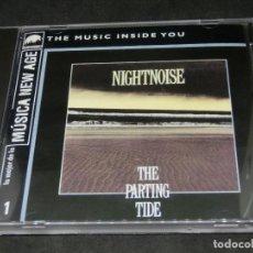 CDs de Música: CD - NIGHTNOISE - THE PARTING TIDE - LO MEJOR DE LA MÚSICA NEW AGE 1. Lote 191928015