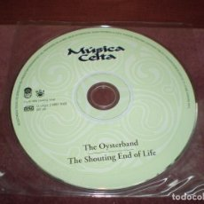 CDs de Música: CD LP THE OYSTERBAND / THE SHOUTING END OF LIFE 12 TRACKS SONIDOS IDENTIDAD MAGICA ESTUCHE PLASTICO. Lote 191939042