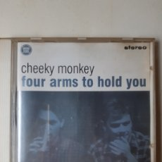 CDs de Música: CHEEKY MONKEY. FOUR ARMS TO HOLD YOU. Lote 191989140