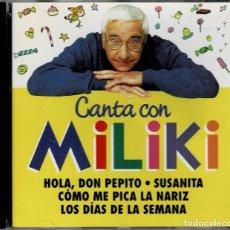 CDs de Música: CANTA CON MILIKI - HOLA DON PEPITO - SUSANITA - COMO ME PICA LA NARIZ ...CD DE 2001 RF-2253. Lote 192075035