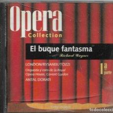 CDs de Música: == AA97 - OPERA COLLECTION - EL BUQUE FANTASMA - 1ª PARTE. Lote 192076531