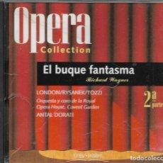 CDs de Música: == AA103 - OPERA COLLECTION - EL BUQUE FANTASMA - 2ª PARTE. Lote 192078920