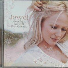 CDs de Música: JEWEL - GOODBYE ALICE IN WONDERLAND (CD, ATLANTIC 2006, PRECINTADO). Lote 192432740