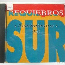 CDs de Música: REQUIEBROS - SENTIMIENTOS DEL SUR / CD. Lote 192552451