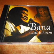 CDs de Música: BANA CANTO DE AMOR CD ALBUM DEL AÑO 2002 PORTUGAL CONTIENE 10 TEMAS MUY RARO. Lote 192589826