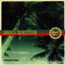 CDs de Música: JAMAICA SOUNDSYSTEM – REGGAE NOW! . Lote 192799046