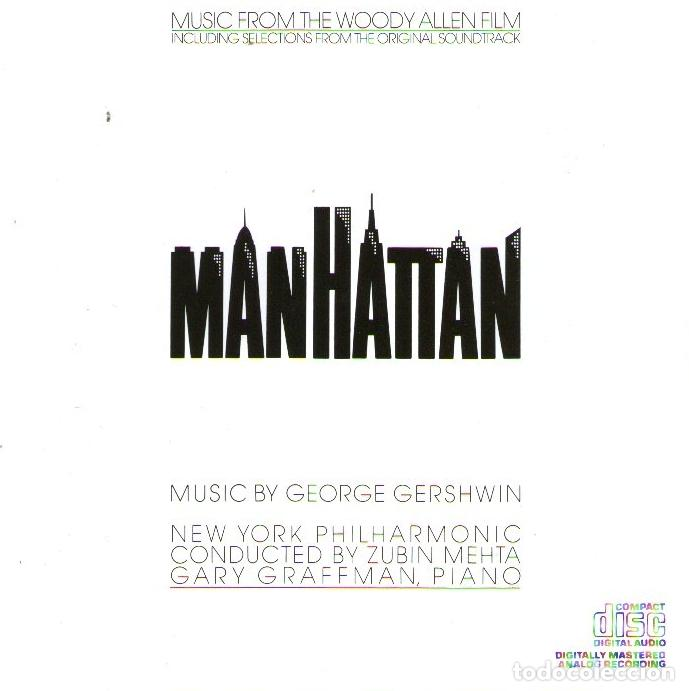B.S.O. MANHATTAN (DE WOODY ALLEN) - BY GEORGE GERSHWIN- 18 TRACKS - CBS RECORDS 1979 (Música - CD's Bandas Sonoras)