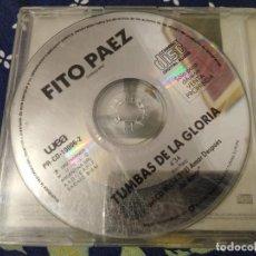 CDs de Música: FITO PAEZ CD SINGLE TUMBAS DE LA GLORIA . Lote 193186120