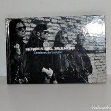 CDs de Música: HÉROES DEL SILENCIO - SENDEROS DE TRAICIÓN, CD + LIBRO EMI ESPAÑA 2007 EX. Lote 193317697