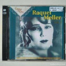 CDs de Música: RAQUEL MELLER. COPLAS DE ORO. 32 CANCIONES EN DOS CDS. Lote 193330846