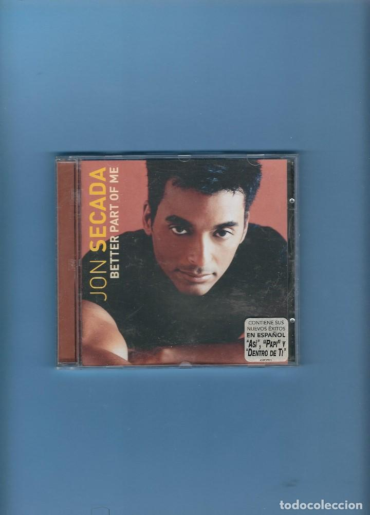 CD - JON SECADA - BETTER PART OF ME (Música - CD's Melódica )
