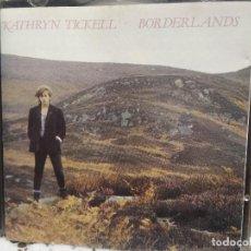 CDs de Música: KATHRYN TICKELL BORDERLANDS CD ALBUM UK 1988 PEPETO. Lote 193637807