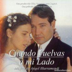 CDs de Música: CUANDO VUELVAS A MI LADO / ANGEL ILLARRAMENDI CD BSO. Lote 193866973