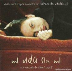 CDs de Música: MI VIDA SIN MÍ / ALFONSO VILALLONGA CD BSO. Lote 193867372