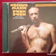 CDs de Música: HERBIE MANN - PUSH PUSH - DUANE ALLMAN - PORTADA CENSURADA. Lote 193880396