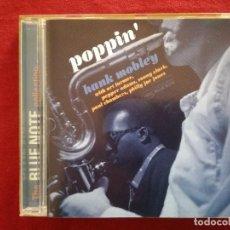 CDs de Música: HANK MOBLEY - POPPIN' - BLUE NOTE - ART FARMER PEPPER ADAMS SONNY CLARK. Lote 193943673