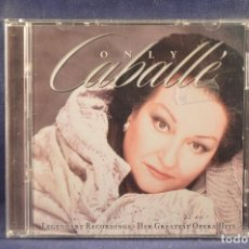 CDs de Musique: ONLY CABALLÉ - LEGENDARY RECORDINGS HER GREATEST OPERA HITS - CD . Lote 194109850