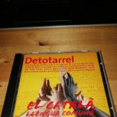 CDs de Música: DETOTARREL - NOUR - EL CATALÀ, LLENGUA COMUNA - PLATAFORMA PER LA LLENGUA 2009 - JOAN GARRIGA - BETH. Lote 194161500