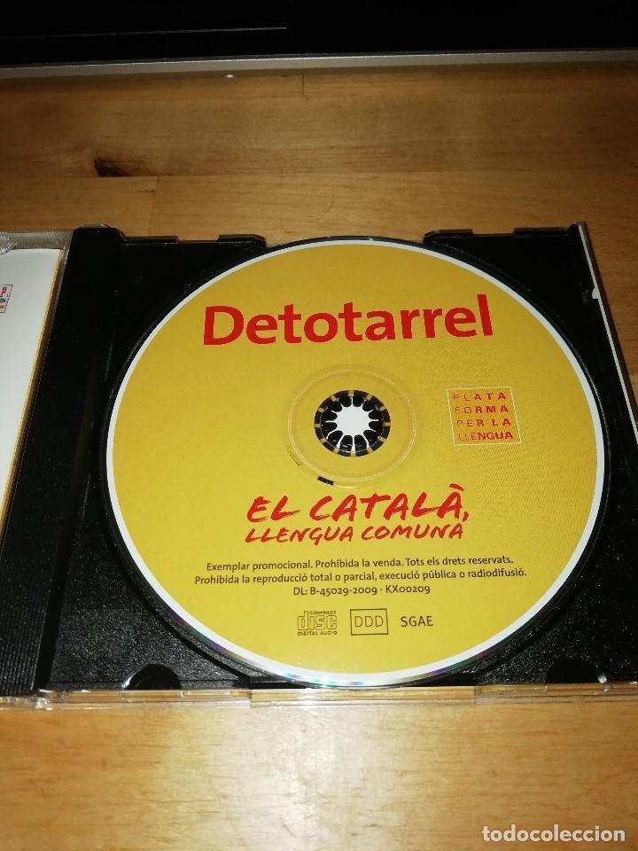 CDs de Música: DETOTARREL - NOUR - EL CATALÀ, LLENGUA COMUNA - PLATAFORMA PER LA LLENGUA 2009 - JOAN GARRIGA - BETH - Foto 3 - 194161500