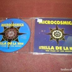 CDs de Música: CD MAXI SINGLE MICROCOSMICA / ESTRELLA DE LA NOCHE 4 TRACK VERSIONES - CAJA FINA PLASTICO. Lote 194199836