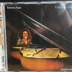 CDs de Música: ROBERTA FLACK - KILLING ME SOFTLY (CD) (D:NM/C:NM). Lote 194202943