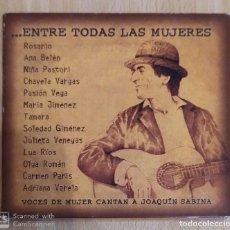 CDs de Música: JOAQUIN SABINA (... ENTRE TODAS LAS MUJERES) CD 2003. Lote 194221830