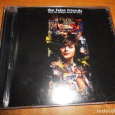 CDs de Música: THE FALSE FRIENDS BURN THE BRIDGES, BREAK THE GATES CD ALBUM DEL AÑO 2007 CONTIENE 13 TEMAS. Lote 194238525