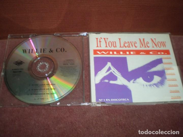CD SINGLE PROMO WILLIE & CO. / IF YOU LEAVE ME NOW (Música - CD's Disco y Dance)