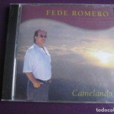 CDs de Música: FEDE ROMERO CD KMC 2003 - CAMELANDO - SEVILLANAS ROCIERAS - RUMBAS - CD SIN USO. Lote 194247553
