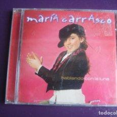 CDs de Música: MARIA CARRASCO CD COLISEUM 2006 - HABLANDO CON LA LUNA - NUEVA CANCION ESPAÑOLA POP CD SIN APENAS US. Lote 194248343